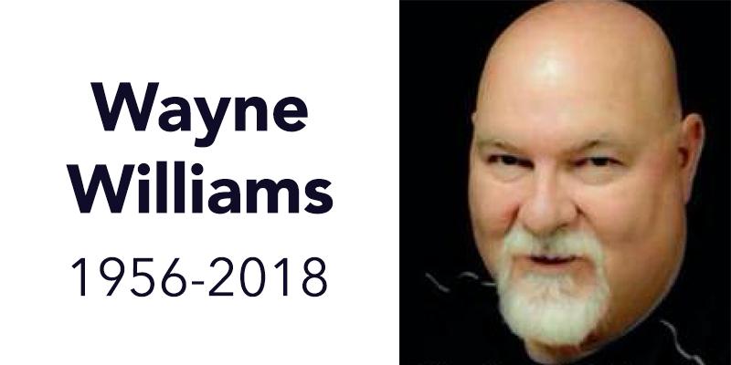 Wayne Williams, the founder of Wayne Williams Marketing, has died.