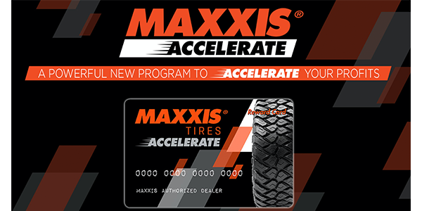 Maxxis Tires Accelerate Dealer Program