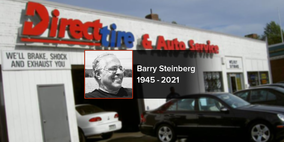 Barry Steinberg Direct Tire Obit
